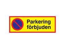 Informationsskylt Parkering förbjuden 590x210mm aluminium