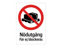 Skylt Nödutgång får ej blockeras 297x210mm aluminium