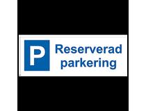 Parkeringsskylt Reserverad parkering 297x105mm aluminium